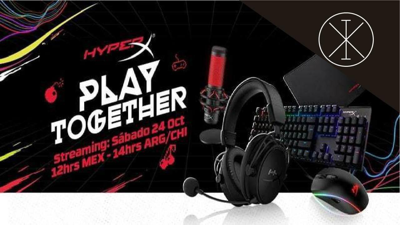 HyperX invita a Play Together, evento para gamers