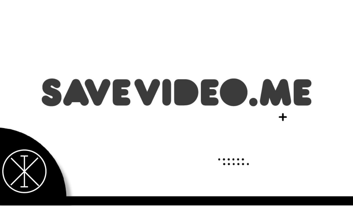 Savevideo: qué es y cómo funciona