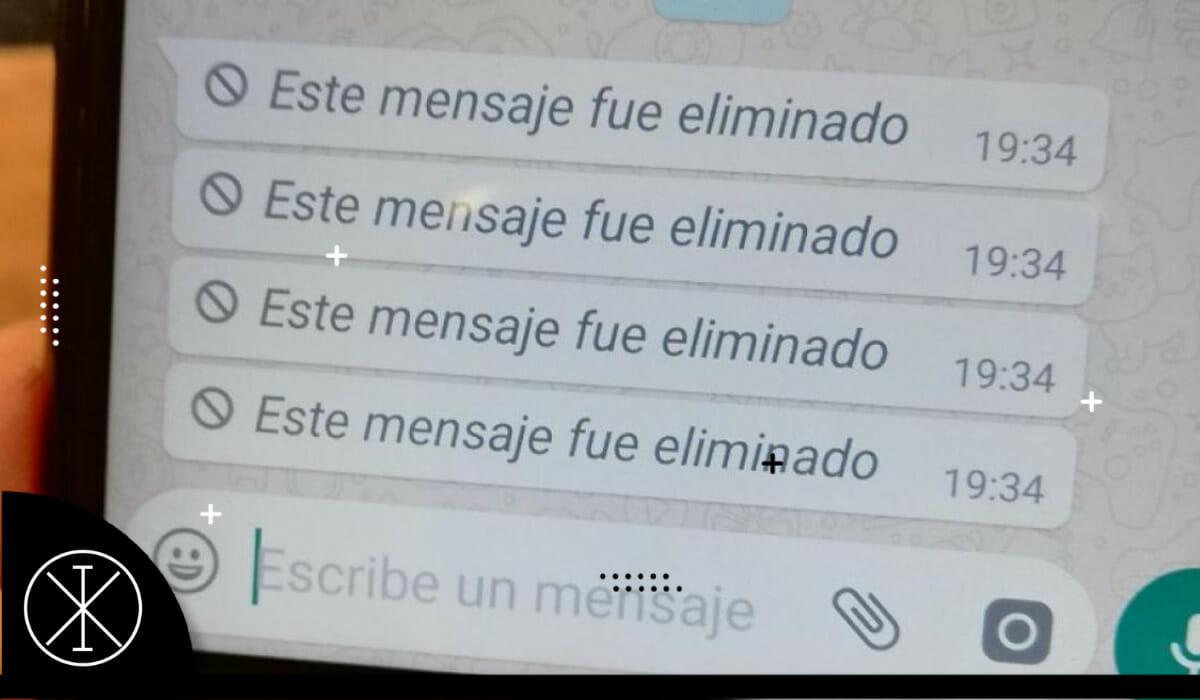 Cómo ver los mensajes eliminados de WhatsApp 2021