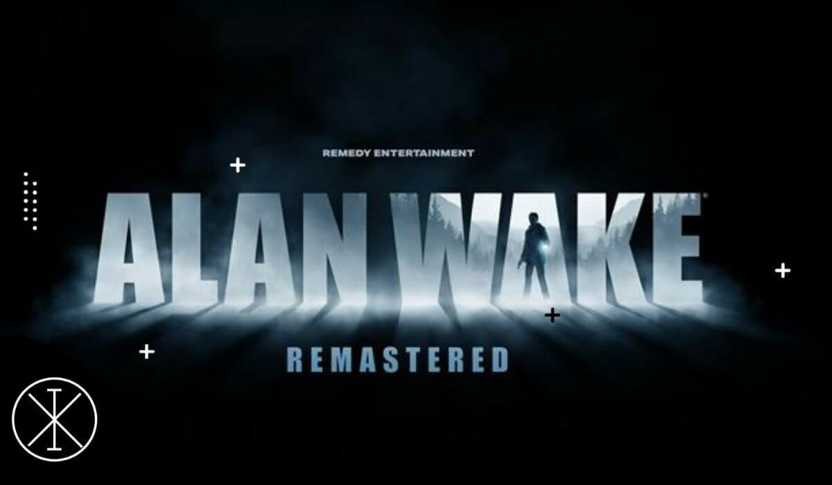 Alan Wake Remastered es anunciado para PC, Xbox, y PlayStation